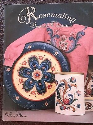 ROSEMALING - BEYOND TRADITION by JUDY ALSEVER