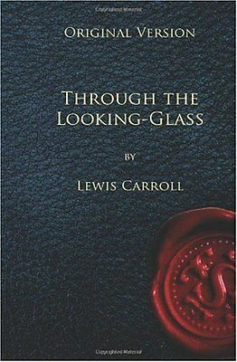 Through the Looking Glass - Original Version