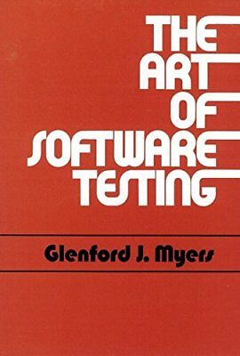 The Art of Software Testing (Business Data Pro... by Myers, Glenford J. Hardback