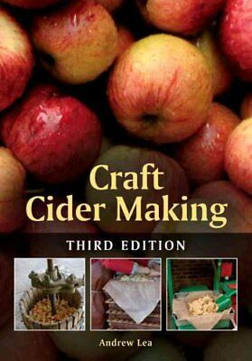 Craft Cider Making by Andrew Lea 9781785000157 (Paperback, 2015)