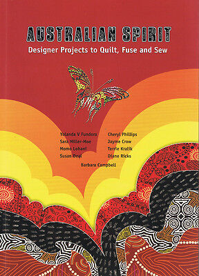 """""""Australian Spirit"""" Designer Projects to Quilt, Fuse & Sew - Softcover Book 116p"""
