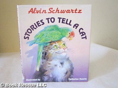 Stories to Tell a Cat by Alvin Schwartz