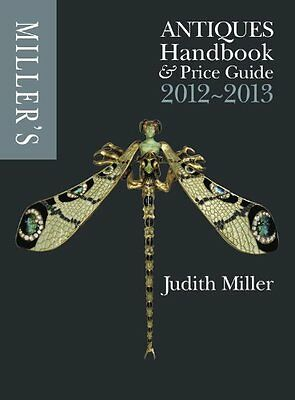 Millers Antiques Handbook and Price Guide 2012-20