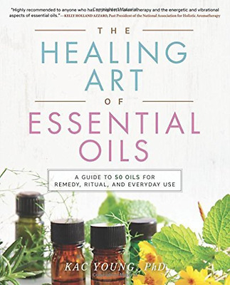 Kac Young-Healing Art Of Essential Oils  Book New