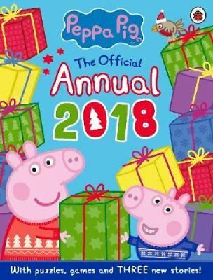 Peppa Pig: Official Annual 2018 by Ladybird (Hardback, 2017)