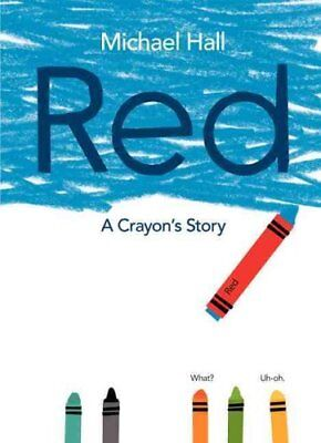 Red A Crayon's Story by Michael Hall 9780062252074 (Hardback, 2015)