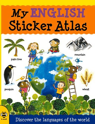 Bruzzone, Catherine/ Mclell...-My English Sticker Atlas  BOOK NEW