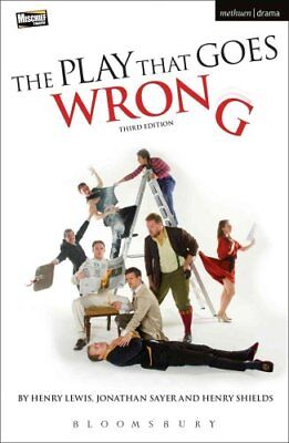 The Play That Goes Wrong 3rd Edition by Henry Lewis 9781474244947