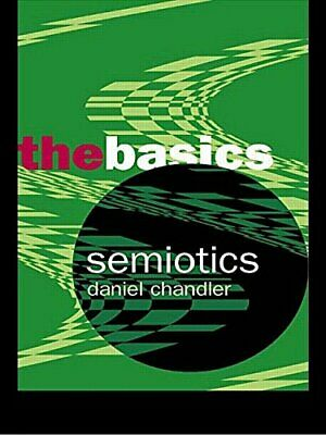 Semiotics: The Basics by Chandler, Daniel Paperback Book The Cheap Fast Free
