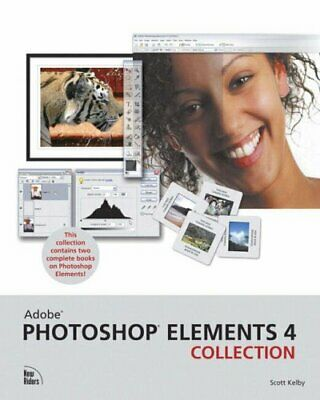 Adobe Photoshop Elements 4 Collection by Kelby, Scott Paperback Book The Cheap