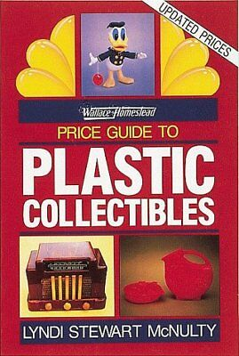 Wallace-Homestead Price Guide to Plastic Collectibles by Lyndi Stewart McNulty