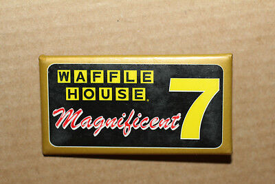 Waffle House Button Pin -  Magnificent 7