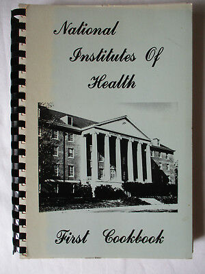 Nih National Institutes Of Health First Cookbook 1976