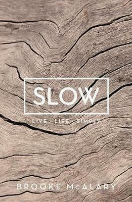 NEW Slow By Brooke McAlary Hardcover Free Shipping