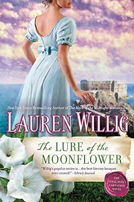 The Lure of the Moonflower: A Pink Carnation Novel by Lauren Willig