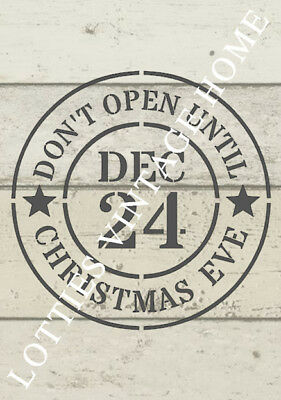 STENCIL A5 DON'T OPEN UNTIL CHRISTMAS EVE Furniture Fabric Crate Box Vintage