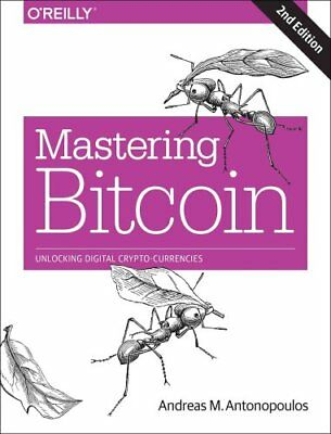 Mastering Bitcoin 2e by Andreas Antonopoulos 9781491954386 (Paperback, 2017)