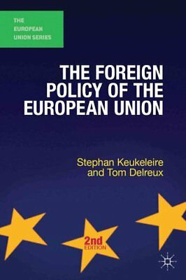 The Foreign Policy of the European Union by Stephan Keukeleire 9781137025746