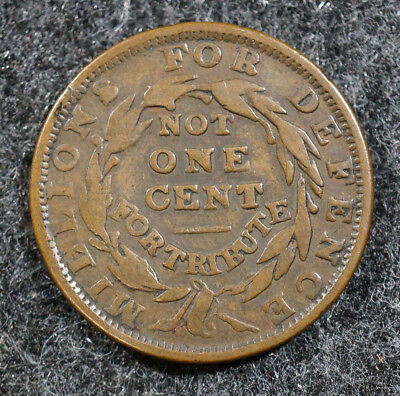 1837 Not One Cent for Tribute Millions for Defence Hard Time Token