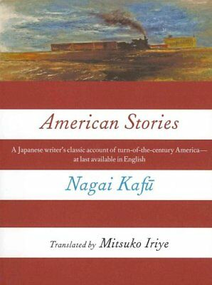 American Stories by Nagai Kafu (Paperback, 2013)