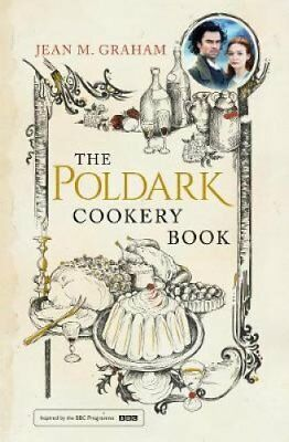 The Poldark Cookery Book by Jean M. Graham (Hardback, 2017)