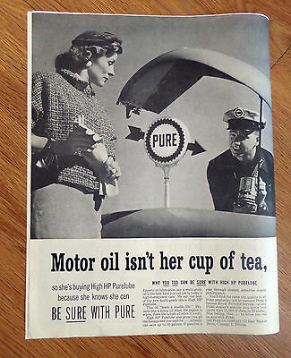 1957 Pure Oil Ad  Motor Oil isn't her cup of Tea High HP Purelube