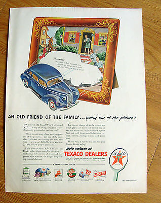 1945 Texaco Dealers Oil Gas Ad  Out of the Picture Out Friend of the Family