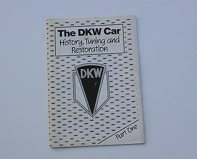 The DKW Car History, Tuning and Restoration Booklet