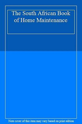 The South African Book of Home Maintenance