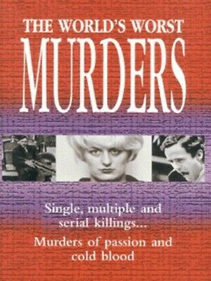 The world's worst murders. (Paperback)