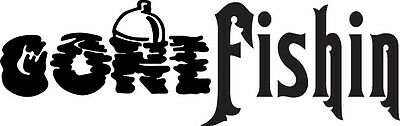 Funny Gone Fishing  Vinyl Decal Fishing Sticker in black or white