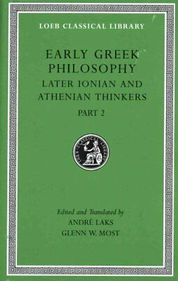 Early Greek Philosophy, Volume VII - Later Ionian and Athenian ... 9780674997080