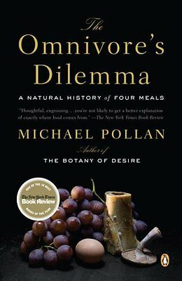 The Omnivores Dilemma: A Natural History of Four