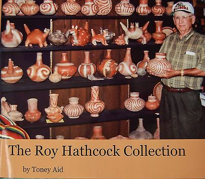 The Roy Hathcock Collection by Toney Aid, Hundreds of Artifact Stories, New