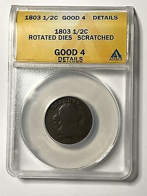 1803 US Draped Bust Half Cent ANACS Rotated Dies Scratched Good 4 Details