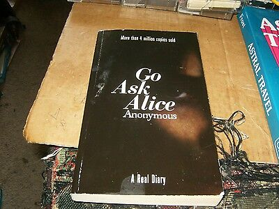 Go Ask Alice by Anonymous, Sc Book,Good-Shape,1998.