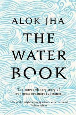 NEW The Water Book By Alok Jha Paperback Free Shipping