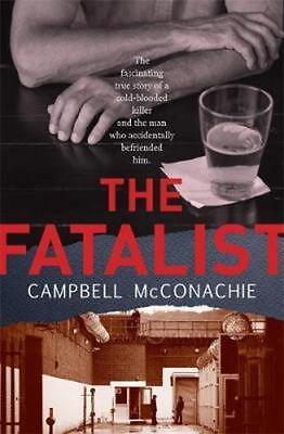 NEW The Fatalist By Campbell McConachie Paperback Free Shipping