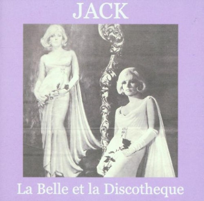 Jack-La Belle Et La Discoteque  CD NEW