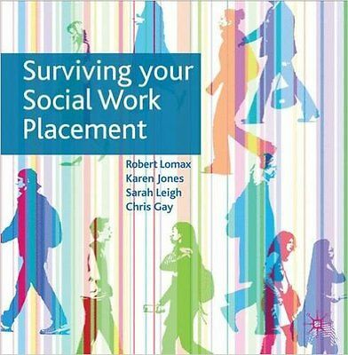Surviving Your Social Work Placement, Excellent, Gay, Chris, Leigh, Sarah, Jones
