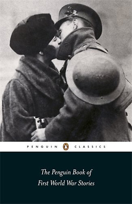 The Penguin Book Of First World War  Book New
