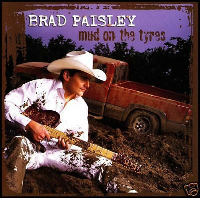 Brad Paisley - Mud On The Tyres ~ Country Cd *new*