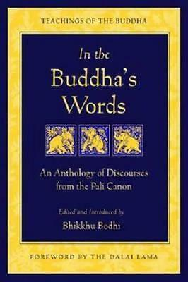 NEW In the Buddha's Words By Bhikkhu Bodhi Paperback Free Shipping