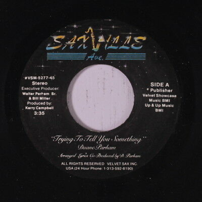 DUANE PARHAM: Trying To Tell You Something / This Moment For Real 45 Soul