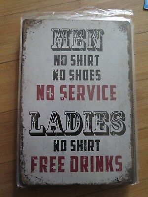 men no shirt no shoes no service ladies no shirt free drinks SIGN MAN CAVE SIGN