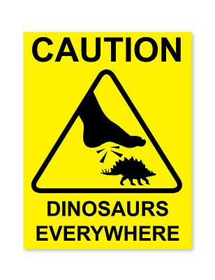 Caution Dinosaurs Funny/Joke Kids Room Warning Self Adhesive Stickers