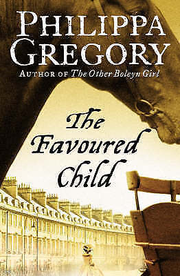 The Favoured Child, Gregory, Philippa, Very Good Book