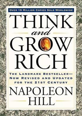 Think and Grow Rich The Landmark Bestseller Now Revised and Upd... 9781585424337