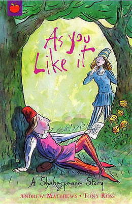 Matthews, Andrew, As You Like It: Shakespeare Stories for Children, Very Good Bo