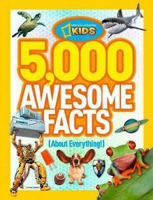 NEW 5,000 Awesome Facts (About Everything!) By National Geographic Kids Magazine